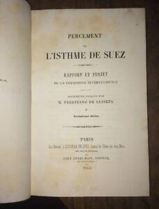 LESSEPS Percement de l'Isthme de Suez. Exposé et documents officiel.Série 3.1856