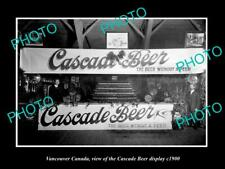 OLD 6 X 4 HISTORIC PHOTO OF VANCOUVER CANADA, CASCADE BEER STAND DISPLAY c1900