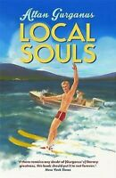 Local Souls por Gurganus, Allan