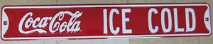 Embossed Steel Coca-Cola Ice Cold Sign -NEW