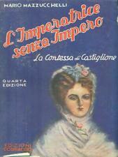L'IMPERATRICE SENZA IMPERO  MAZZUCCHELLI MARIO CORBACCIO 1939