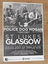 Police Dog Hogan - Glasgow march 2017 tour concert gig poster
