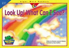Look Up! What Can I See? (Sight Word Readers) by Rozanne Lanczak Williams