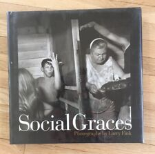 Social Graces: Photographs by Larry Fink by Kozloff Max