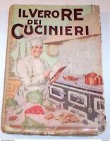 Cucina Ricette - Belloni - Il vero re dei cucinieri ed. 1954