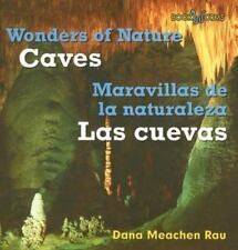 Caves / Las Cuevas (Wonders of Nature/Maravillas De La Naturaleza)