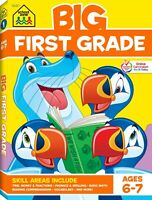 School Zone - Big First Grade Workbook - Ages 6 to 7