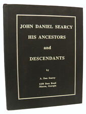 John Daniel Searcy - His Ancestors & Descendants - Genealogy - Family - 1994