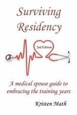 Surviving Residency A Medical Spouse Guide to Embracing the Training Years Book