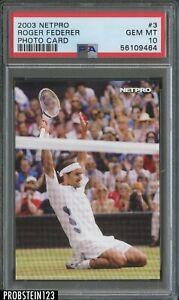 2003 Netpro Photo Card Roger Federer PSA 10 Gem Mint Rookie RC #3
