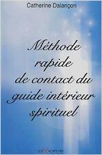 Catherine Dalançon - Méthode rapide de contact du guide intérieur spirituel - 20