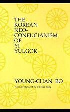 1989-01-01, The Korean Neo-Confucianism of Yi Yulgok (S U N Y Series in Philosop