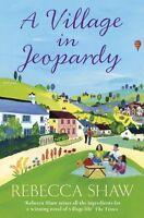 A Village in Jeopardy (Turnham Malpas 16),Rebecca Shaw, Katarzyna Klein