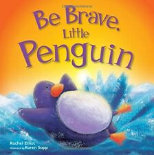 Picture Flats: Be Brave, Little Penguin, Igloo Books, Very Good condition, Book