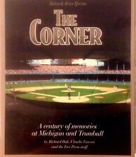 The Corner Detroit Free Press A Century Of Memories At Michigan and Trumbull