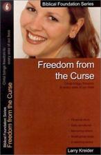 FREEDOM FROM CURSE (BIBLICAL FOUNDATION SERIES) By Larry Kreider