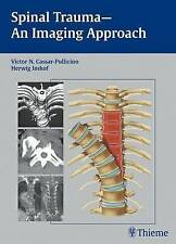 Spinal Trauma - An Imaging Approach by Victor N. Cassar-Pullicino, Herwig Imhof