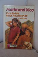 Marie Brückner – Maria und Nico-Geschichte einer Freundschaft