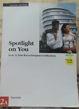 SPOTLIGHT ON YOU BOOK 2A con Cd - M.PAPA J.SHELLEY - ZANICHELLI