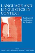 Language and Linguistics in Context : Readings and Applications for Teachers...
