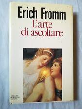 Erich Fromm L'ARTE DI ASCOLTARE