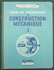 BRICARD - COURS DE CONSTRUCTION MECANIQUE TOME 1 (MACHINERIE) - EYROLLES - TBE