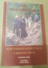 The Seventy-Sixth His Beatitude Mar Nasrallah Boutros Cardinal Sfeir Maronite