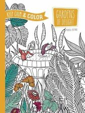 Keep Calm and Color -- Gardens of Delight Coloring Book (Dover Design Coloring B