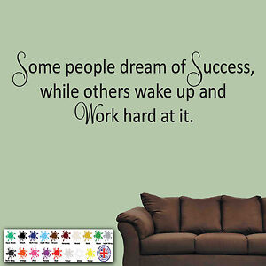 Some People Dream Of Success - Wall Sticker, Decal, Inspirational wall art quote