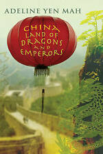 China: Land of Dragons and Emperors,Yen Mah, Adeline,New Book mon0000043127
