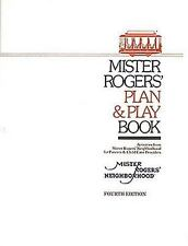 Mister Rogers' Plan & Play Book: Activities from Mister Rogers' Neighborhood for
