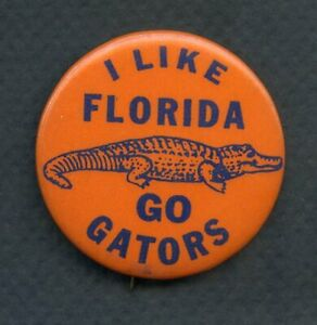 VINTAGE FLORIDA GATORS BOOSTER BUTTON 365668 (KYCARDS)