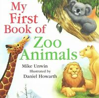 My First Book of Zoo Animals, Hardcover by Unwin, Mike, Like New Used, Free s...