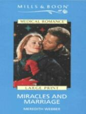 Miracles and Marriage (Mills & Boon Medical)-ExLibrary
