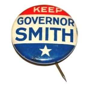 1920 ALFRED E. SMITH GOVERNOR NEW YORK NY campaign pin pinback political button