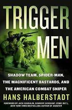 TRIGGER MEN, HALBERSTADT, HANS, Good Condition, Book