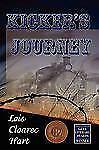 Kicker's Journey, Hart, Lois Cloarec, Good Condition, Book