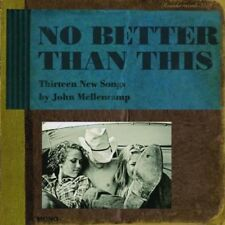 John Mellencamp: No Better Than This  Audio CD