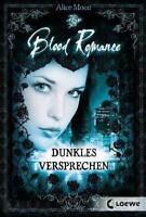 Moon, Alice - Blood Romance 02. Dunkles Versprechen /3