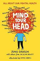 Mind Your Head, Hewitt, Dr. Olivia, Dawson, Juno, New