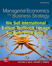 Managerial Economics and Business Strategy 9E Michael Baye 9th Paperback Edition