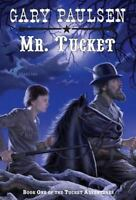 Mr. Tucket [The Francis Tucket Books] by Paulsen, Gary , Paperback