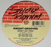 "Knight Grooves - Money (Get Paid) 12"" Strictly Rhythm House 1995"