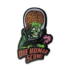 Mars Attacks Die Human Scum Enamel Pin Tim Burton Horror SciFi Comedy Movie Gift