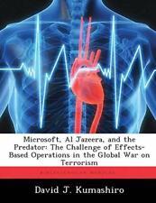 Microsoft, Al Jazeera, and the Predator: The Ch, Kumashiro, J.,,
