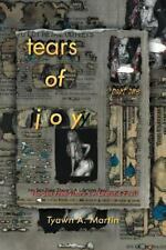 Tears of Joy : Part 1 - No Sex Free There's a Lifetime Fee!! by Tyawn A....