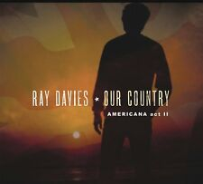 RAY DAVIES OUR COUNTRY AMERICANA ACT 2 CD (New Release June 29th 2018)