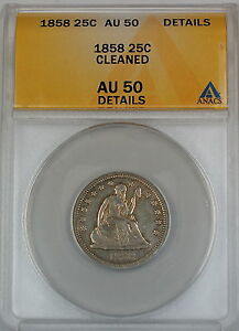 1858 Seated Liberty Silver Quarter, ANACS AU-50, Details - Cleaned