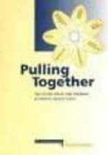 Pulling Together: The Future Roles and Training of Mental Health Staff by The s