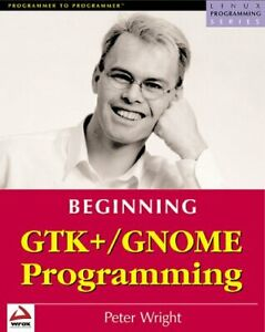 Beginning GTK and GNOME